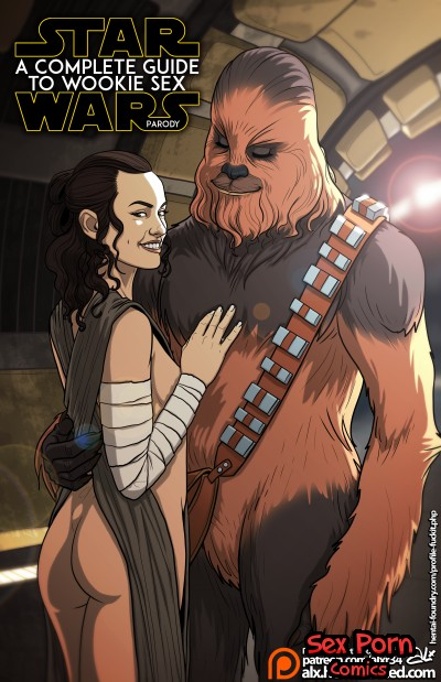 Star Wars A Complete Guide to Wookie Sex Parody Sex Comics